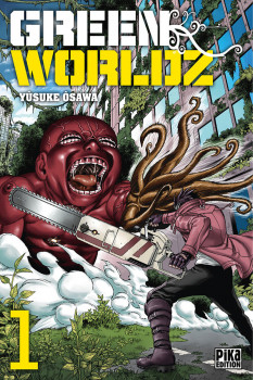 Green worldz tome 1