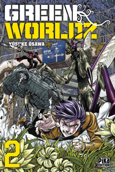Green worldz tome 2