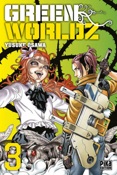 Green worldz tome 3