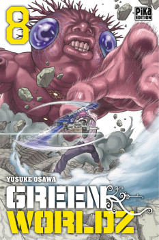 Green worldz tome 8