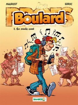 Boulard tome 1 - en mode cool
