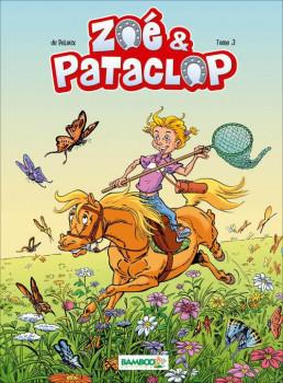 Zoé et Pataclop tome 3