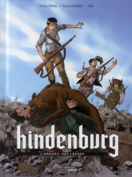 Hindenburg Tome 2 - L'Orgueil des lâches