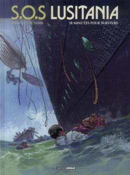 S.O.S Lusitania tome 2 - 18 minutes pour survivre
