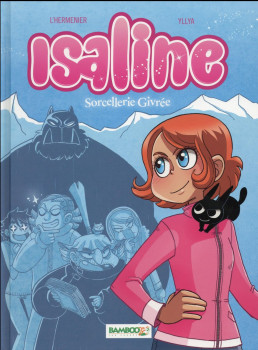 Isaline tome 2