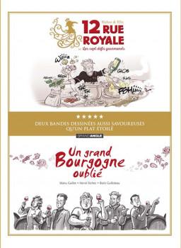 Écrin - Un grand Bourgogne + 12 rue royale
