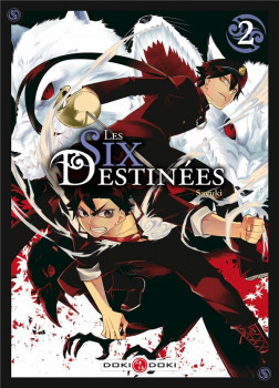 Les six destinées tome 2