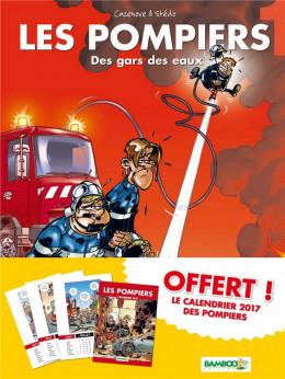 Les pompiers tome 1 - avec calendrier 2017 offert