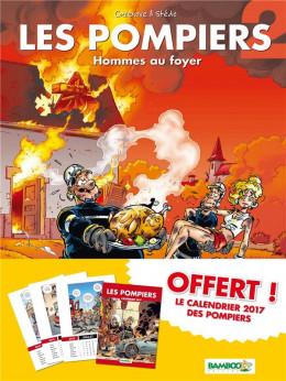 Les pompiers tome 2 - avec calendrier 2017 offert
