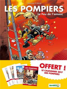 Les pompiers tome 3 - avec calendrier 2017 offert