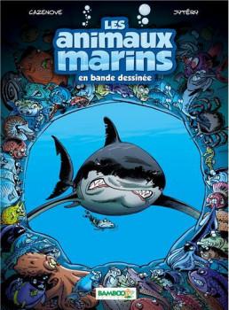 Les animaux marins tome 1 (nouvelle edition)