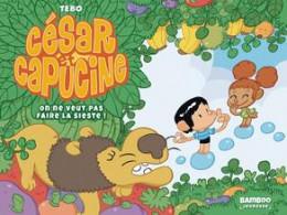 César et Capucine tome 1