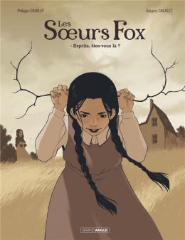 Les soeurs Fox tome 1