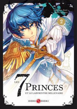 Les 7 princes et le labyrinthe millénaire tome 2