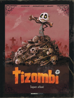 Tizombi - édition luxe tome 1