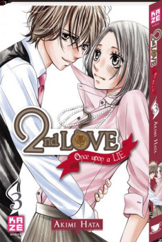 2nd Love - Once upon a lie Tome 3