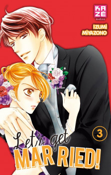 Let's get married ! tome 3