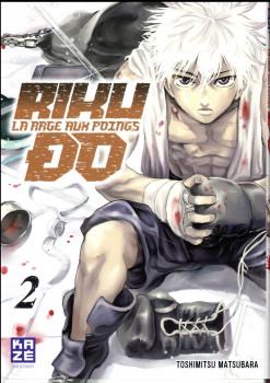 Rikudo - La rage aux poings tome 2