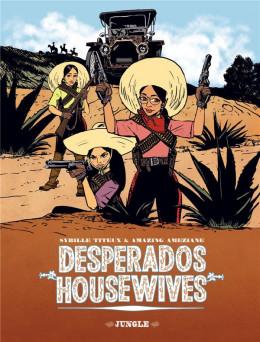 Desperado housewives