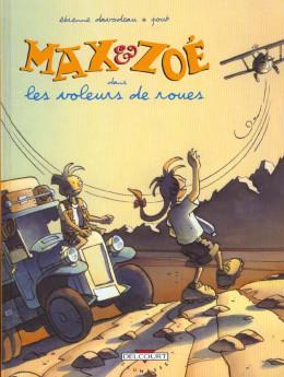 Max et Zoé tome 1 - les voleurs de roues