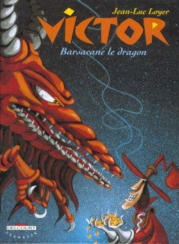 victor le voleur de lutins tome 2 - barsacane le dragon