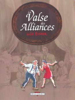 la valse des alliances tome 1