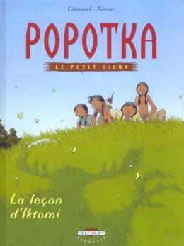 popotka le petit sioux tome 1 - la leçon d'iktomi