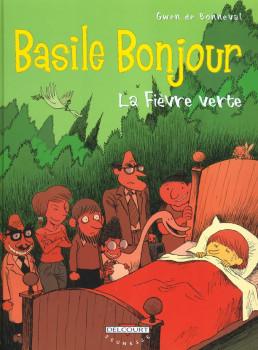 Basile bonjour tome 2 - la fièvre verte