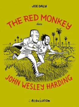 the red monkey dans john wesley harding