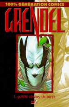 Grendel tome 1 - quatre démons, un enfer