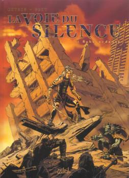 la voie du silence tome 1 - aube ardente