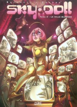 sky doll tome 3 - la ville blanche (cartonné)