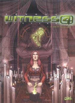 witness 4 tome 3 - en vert et contre tous ?