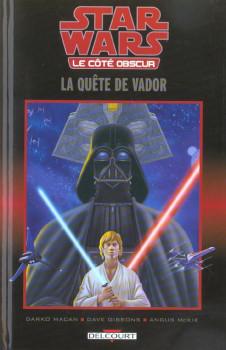 Star Wars - le côté obscur tome 3 - la quête de vador