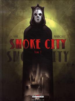 smoke city tome 1