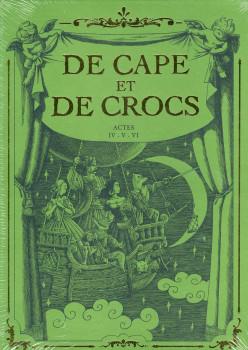 de cape et de crocs - coffret tome 4 à tome 6