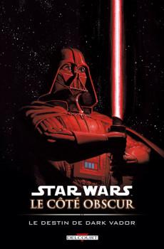 star wars - le cote obscur tome 5 - le destin de dark vador