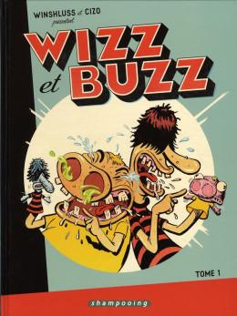 wizz et buzz tome 1