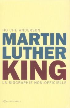 martin luther king ; la biographie non-officielle