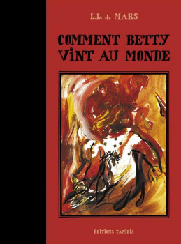 comment Betty vint au monde