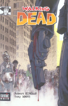 Walking dead (semic) tome 1
