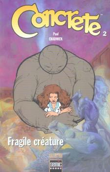 Concrete tome 2 - fragile créature