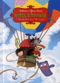 hôtel etrange tome 4 - des fantômes dans les nuages