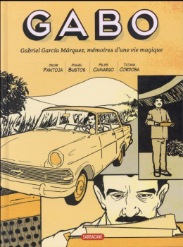 Gabo - mémoires d'une vie magique