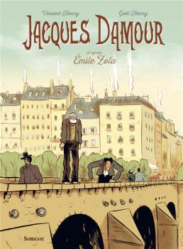 Jacques Damour d'après Émile Zola