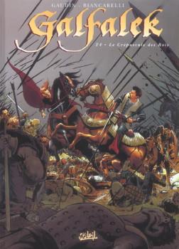 galfalek tome 4 - le crépuscule des rois