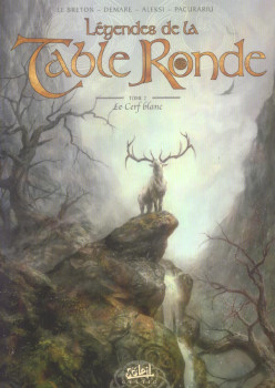 L gendes de la table ronde tome 1 - Contes et legendes des chevaliers de la table ronde resume ...