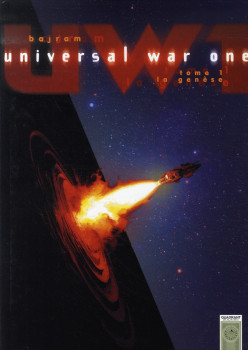 Universal war one tome 1