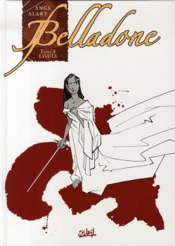 belladone tome 3 - louis