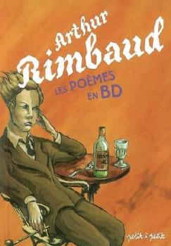 Arthur rimbaud - les poèmes en bd